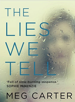The Lies We Tell by MEg Carter