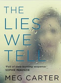 The Lies We Tell by MEg Carter