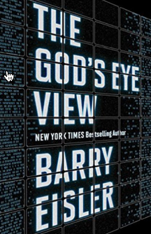 The GodsEye View by Barry Eisler