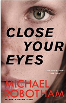 Close Your Eyes Robotham Cover