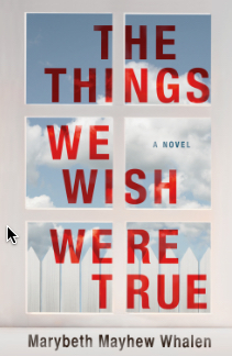 cover-whalen-the-things-we-wish-were-true