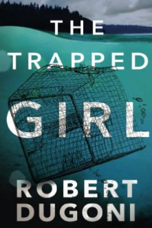 cover-dugoni-the-trapped-girl